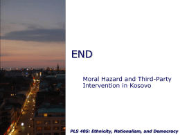 Moral Hazard and Third-Party Intervention in Kosovo