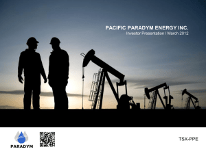 Corporate Presentation  - pacific paradym energy inc..