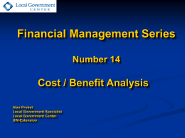 Cost Benefit Analysis - UW-Extension`s Local Government Center