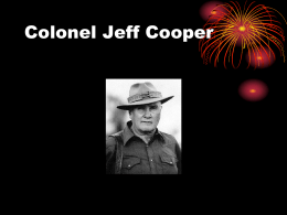 Colonel Jeff Cooper - Mount Adams Fish and Game Association