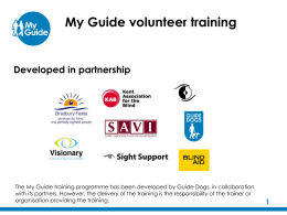 My Guide Practitioner - The Guide Dogs for the Blind Association