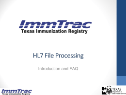 HL7_File_Processingv2 - Texas Department of State Health Services