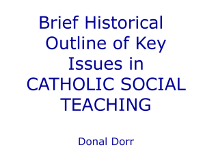 Brief Historical Outline of Key Issues in Catholic Social