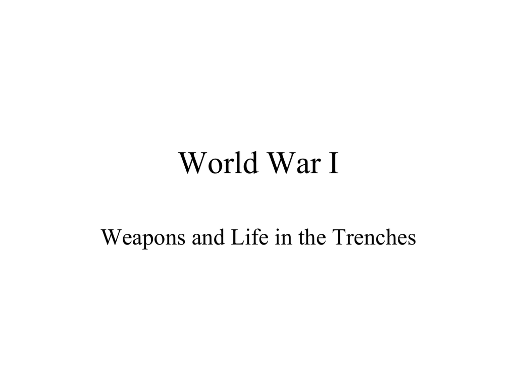 World War I Weapons Trenches And Wwi Trench Diagram