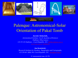 Palenque:Astronomical-Solar Orientation of Pakal Tomb, SEAC