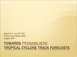Towards Probabilistic Tropical Cyclone Track Forecasts