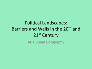 Political Landscapes: Barriers and Walls in the 20th and 21st Century