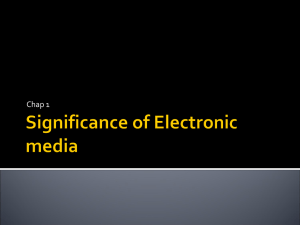 Significance of Electronic media
