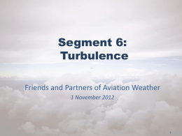 Verification of Turbulence Forecasts