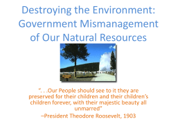 Destroying the Environment: Government Mismanagement of Our