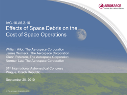 IAC-10.A6.2.10 Effects of Space Debris on the Cost of