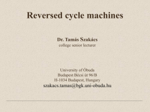 Reversed cycle machines Dr. Tamás Szakács