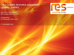 Cold Climate Resource Assessment: Lessons