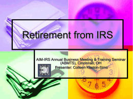 Retirement from IRS - AIM-IRS