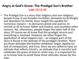 Angry at God`s Grace: The Prodigal Son`s Brother Luke 15:11-32