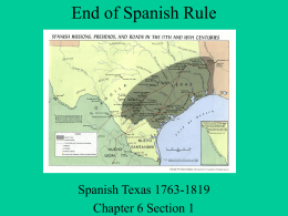 Ch 6 End of Spanish Rule