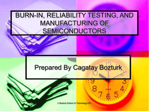 burn-in, reliability testing, and manufacturing of