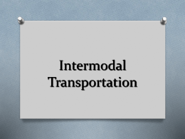 Intermodal Presentation - Transportation Careers