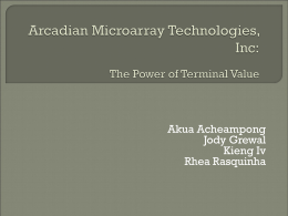 Arcadian Microarray Technologies, Inc: The Power of Terminal Value