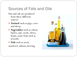Sources of Fats and Oils pg 32