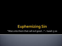 Euphemizing Sin - The Good Teacher