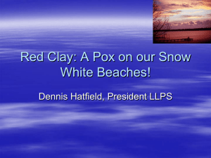 Red Clay, A Pox on our Snow White Beaches, By Dennis Hatfield