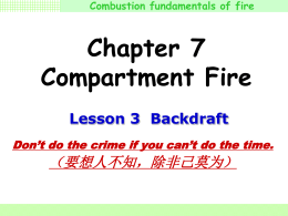 Combustion fundamentals of fire Don`t do the crime if you can`t do