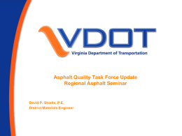 Asphalt Quality Task Force - Virginia Department of Transportation