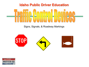 Signs, Signals, & Roadway Markings