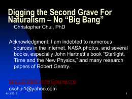 "Digging the Second Grave For Naturalism – No ""Big Bang"""