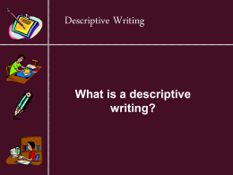 What is a descriptive writing?