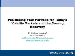 Investing in Today`s Volitile Market