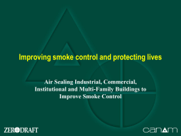 Improving smoke control and protecting lives