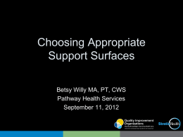 Making Sense of Support Surface Choices