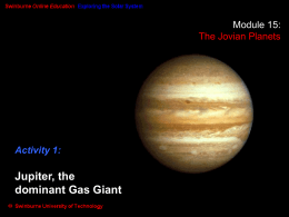 Jupiter, the dominant Gas Giant Planet