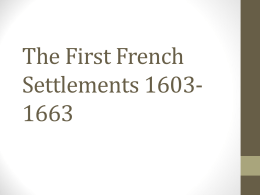 The First French Settlements 1603-1663