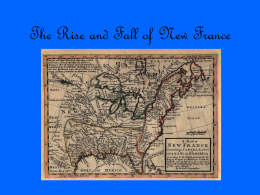 The Rise and Fall of New France