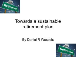 Towards a sustainable retirement plan