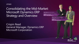 DYN01: Consolidating the Mid-Market: Microsoft Dynamics ERP