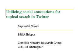 Utilizing Social Annotations for Topical Search in Twitter Online