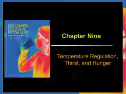 chapter 9 temperature regulation, thirst, and hunger