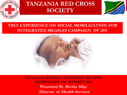 TANZANIA RED CROSS SOCIETY - Measles & Rubella Initiative