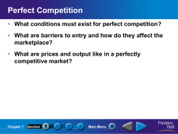What are prices and output like in a perfectly competitive market?