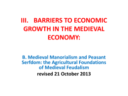III. BARRIERS TO ECONOMIC GROWTH IN THE MEDIEVAL