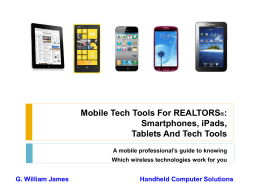 Smartphones, Wireless Technology Gadgets and Great Tech Tools