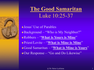 The Good Samaritan Luke 10:25-37