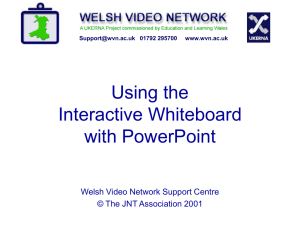 Whiteboard - Welsh Video Network