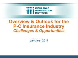 Overview & Outlook for the P-C Insurance Industry
