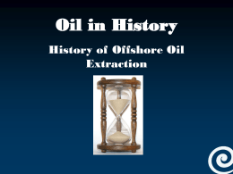 PowerPoint (A history of oil extraction)