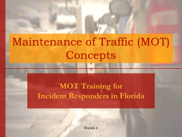 Maintenance of Traffic (MOT) Concepts